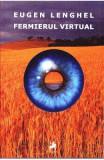 Fermierul virtual - Eugen Lenghel