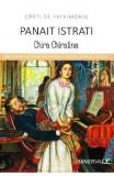 Chira Chiralina - Panait Istrati (Carti de patrimoniu), Panait Istrati