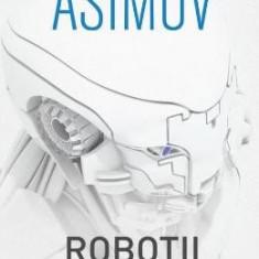 Robotii: Eu, Robotul - Asimov
