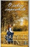 O iubire imposibila vol. 1 - Mary Jo Putney, Mary Jo Putney