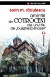 Amintiri din Cotroceni ale unui fiu de burghezo-mosier - Sorin M. Radulescu