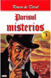 Parisul misterios vol.1 - Ponson du Terrail, Ponson du Terrail