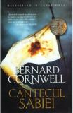 Cantecul sabiei. Seria Ultimul regat. Vol.4 - Bernard Cornwell