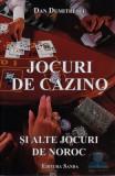 Jocuri De Cazino Si Alte Jocuri De Noroc - Dan Dumitrescu, Dan Dumitrescu