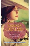 Intoarcerea in paradis - Barbara Cartland