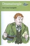 Dramaturgie - Ion Luca Caragiale, Ion Luca Caragiale