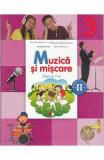 Muzica si miscare - Clasa a 3-a. Sem. 2 - Manual + CD - Florentina Chifu, Petre Stefanescu, Clasa 3, Educatie Muzicala