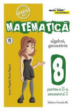 Matematica Clasa a 8-a Partea 2 Sem 2 Consolidare Ed.6 - Anton Negrila
