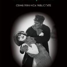 Crima prin mica publicitate (necartonat) - Rodica Ojog-Brasoveanu