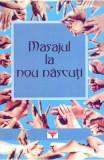 Masajul la nou nascuti