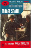 Tanase Scatiu - Duiliu Zamfirescu, Duiliu Zamfirescu