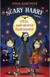 Scary Harry Vol. 1: Otto, salvatorul fantomelor - Sonja Kaiblinger