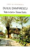 Viata la tara. Tanase Scatiu - Duiliu Zamfirescu (Carti de patrimoniu)