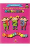 Numbers (English for kids) - Silvia Ursache, Iulian Gramatki, Silvia Ursache