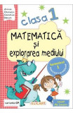 Matematica si explorarea mediului Clasa 1 Sem.1 Caiet Varianta CP - Arina Damian