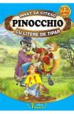 Pinocchio - Invat sa citesc cu litere de tipar - Carlo Collodi, Carlo Collodi