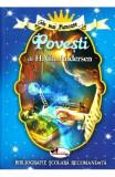 Cele mai frumoase... Povesti de H.Ch. Andersen, Hans Christian Andersen