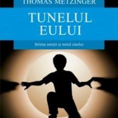 Tunelul eului - Thomas Metzinger