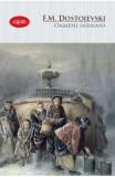 Oameni sarmani - F.M. Dostoievski, F.M. Dostoievski