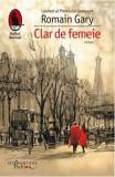 Clar de femeie - Romain Gary