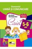 Domeniul Limba si Comunicare - 5-6 ani - Alice Nichita, Alina Carmen Bozon, Clasa pregatitoare, Limba Romana
