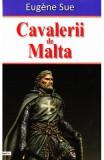 Cavalerii de Malta - Eugene Sue, Eugene Sue