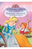 Alice in Tara Minunilor. Frumoasa adormita (Povesti bilingve)