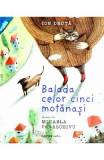 Balada celor cinci motanasi - Ion Druta