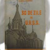 30 DE ZILE IN URSS - OVIDIU MARINA