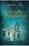 Misterele Parisului vol.1 - Eugene Sue