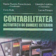 Contabilitatea activitatii de comert exterior - Marius Dumitru Paraschivescu, Lucian Patrascu