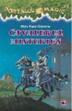 Portalul Magic 2 - Cavalerul misterios - Mary Pope Osborne, Mary Pope Osborne