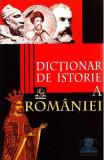 Dictionar de istorie a Romaniei - Stan Stoica