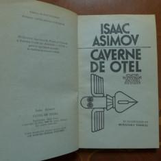Caverne de otel  de Isaac Asimov  Ed. Univers 1982
