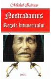 Nostradamus, regele intunericului - Michel Zevaco, Michel Zevaco