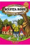 Scufita Rosie - Invat sa citesc cu litere de tipar - Fratii Grimm, Fratii Grimm