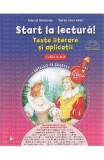 Start la lectura! Texte literare si aplicatii - Clasa 2 - Gabriela Barbulescu, Daniela Elena Ionita