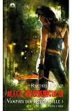Vampirii din Morganville 3: Aleea intunericului Partea a doua (Ed. de buzunar) -- Rachel Caine, Rachel Caine