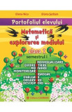 Portofoliul elevului: Matematica si explorarea mediului cls 1 semestrul I - Elena Nica