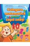 Matematica Cls 1 Culegere Pentru Copii Isteti - Rodica Dinescu, Clasa 1