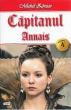 Capitanul Vol. 4: Annais - Michel Zevaco