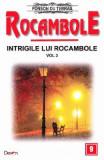 Rocambole: Intrigile lui Rocambole vol.3 - Ponson du Terrail