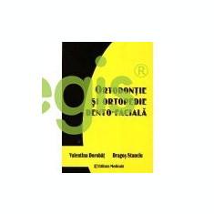 Ortodontie Si Ortopedie Dento-Faciala - Valentina Dorobat, Dragos Stanciu - Carte Ortopedie