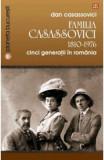 Familia Casassovici 1810-1976 - Dan Casassovici