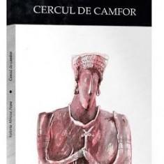 Cercul de camfor - Valeriu Mircea Popa