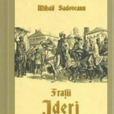 Fratii Jderi - Mihail Sadoveanu
