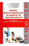 Urgente medico-chirurgicale in cabinetul de medicina dentara - Maria Voroneanu