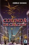 Colinda de Craciun - Charles Dickens, Charles Dickens