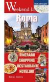 Weekend la Roma - Carlo Unnia