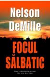 Focul salbatic - Nelson Demille, Nelson Demille